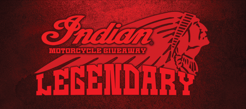 Legendary Indian Motorcycle Giveaway 960x426