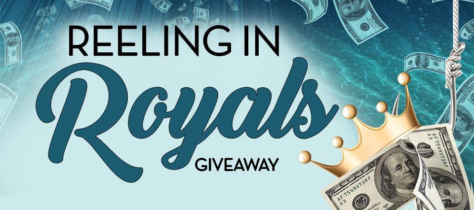 Reeling In ROYALS Giveaway